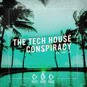 The Tech House Conspiracy, Vol. 22 album