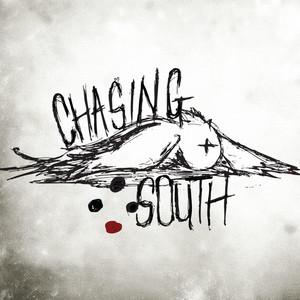 Chasing South album