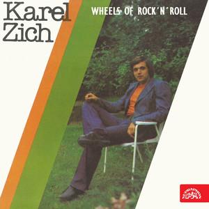 Karel Zich - Wheels of Rock'n'roll