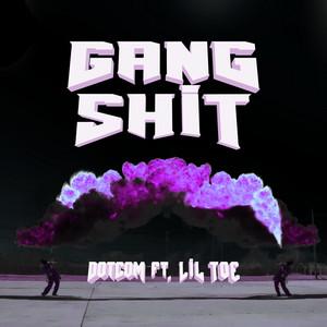 Gang Shit