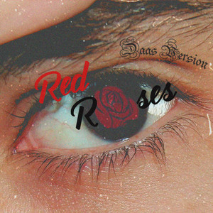 Red Roses - Daas Version