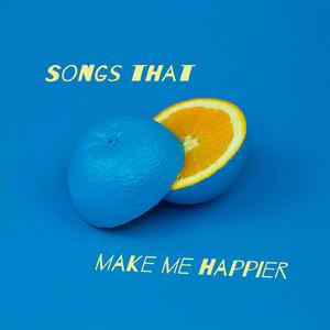 Songs That Make Me Happier - Demi Lovato
