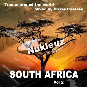 Nukleuz In South Africa Vol.2: Mixed By Dirkie Coetzee