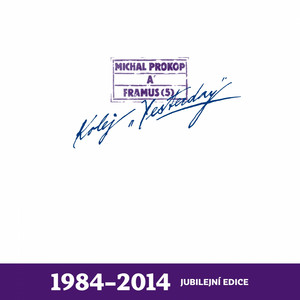 Michal Prokop - Kolej Yesterday (Jubilejní Edice 1984-2014)