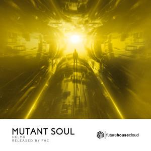 Mutant Soul