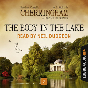 The Body in the Lake - Cherringham - A Cosy Crime Series: Mystery Shorts 7 (Unabridged) Audiobook