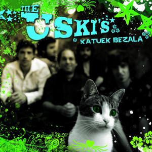 Katuek Bezala by The Uski's