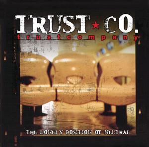 Trust Company – Downfall (Studio Acapella)