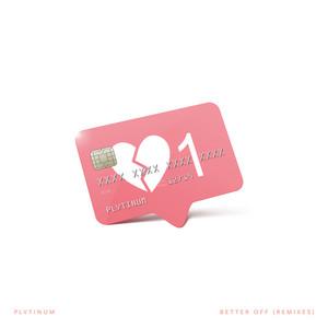 Better off (Remixes)