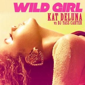 Wild Girl (Remixes)