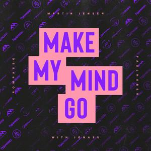 Make My Mind Go (with Jonasu)
