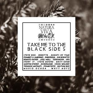 Take Me to the Black Side 5