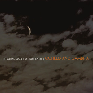 In Keeping Secrets Of Silent Earth: 3 - Coheed And Cambria