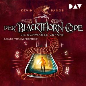 Die schwarze Gefahr - Der Blackthorn-Code, Teil 2 Audiobook
