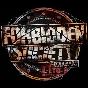 Forbidden Society Recordings LTD 005