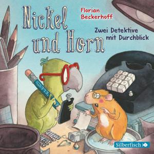 Nickel & Horn 1: Zwei Detektive mit Durchblick Audiobook