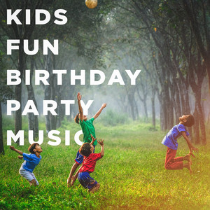 Kids Fun Birthday Party Music album