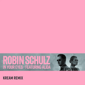 In Your Eyes (feat. Alida) [KREAM Remix]