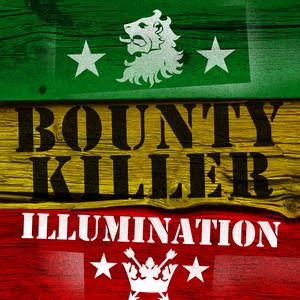 Illumination - Bounty Killer