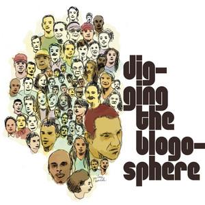 Digging the Blogosphere album