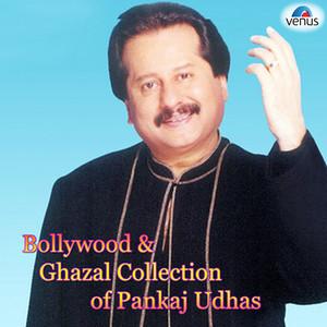 Bollywood & Ghazal Collection of Pankaj Udhas album