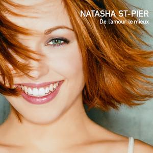 De L' Amour Le Mieux - Natasha St-Pier