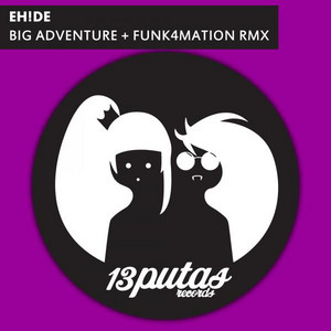 Big Adventure - Funk4Mation Remix by EH!DE, Funk4Mation