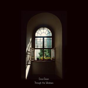 Through the Windows by Erica Green