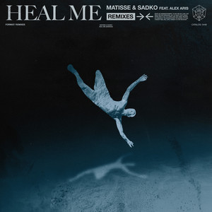 Heal Me (Remixes)
