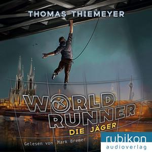 World Runner (1) - Die Jäger Audiobook