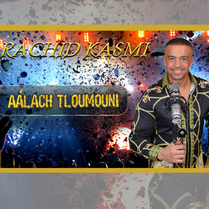 Aàlach Tloumouni - Live