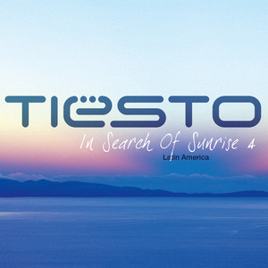 In Search of Sunrise 4 Mixed by Tiësto (Latin America)