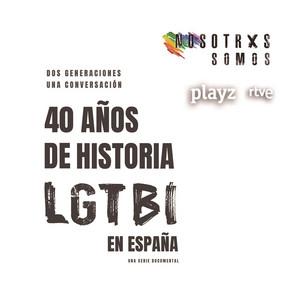 Nosotrxs Somos (Música Original de la Serie Documental de RTVE PLAYZ)