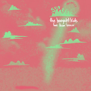 SUNRISE (the booyah! kids Remix) [feat. Deem Spencer]