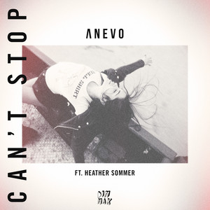 Can't Stop (feat. Heather Sommer)