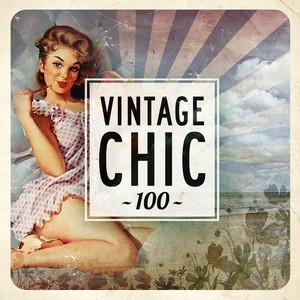 Vintage Chic 100 album