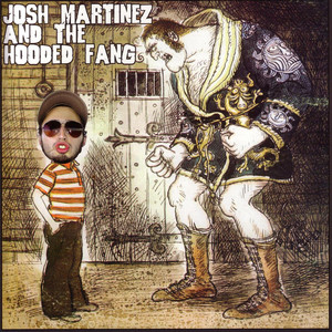 Josh Martinez and the Hooded Fang