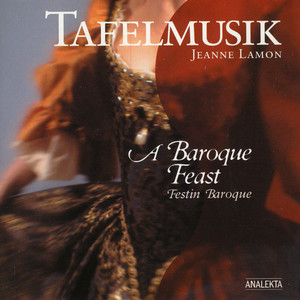 The Arrival Of The Queen Of Sheba, From Solomon by George Frideric Handel, Tafelmusik Baroque Orchestra, Jeanne Lamon