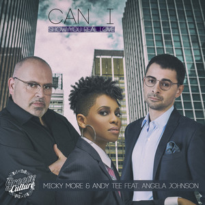 Micky More & Andy Tee ft Angela Johnson – Can I (Show You Real Love) (Studio Acapella)