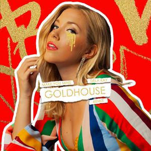 Make You Mine (Goldhouse Remix)