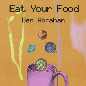 """Eat Your Food (from """"At home with the kids"""")"""