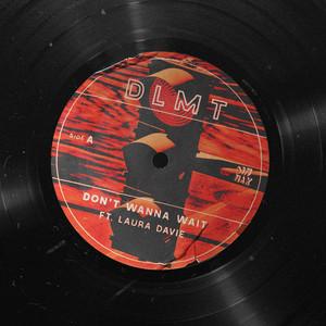 Don't Wanna Wait (feat. Laura Davie)