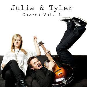Julia & Tyler Covers Vol.1