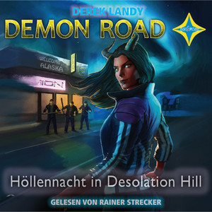 Demon Road - Höllennacht in Desolation Hill Hörbuch kostenlos