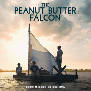 The Peanut Butter Falcon (Original Motion Picture Soundtrack) album