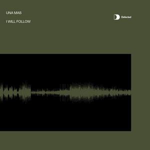 Una Mas – I Will Follow (Studio Acapella)