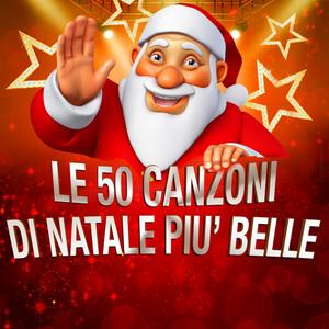 Le 50 Canzoni di Natale piu' belle