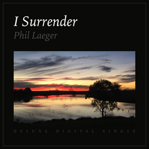 I Surrender (Deluxe Digital Single) album