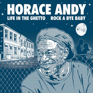 Life in the Ghetto / Rock a Bye Baby