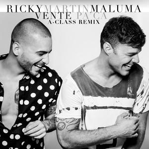 Vente Pa' Ca (feat. Maluma) [A-Class Remix]